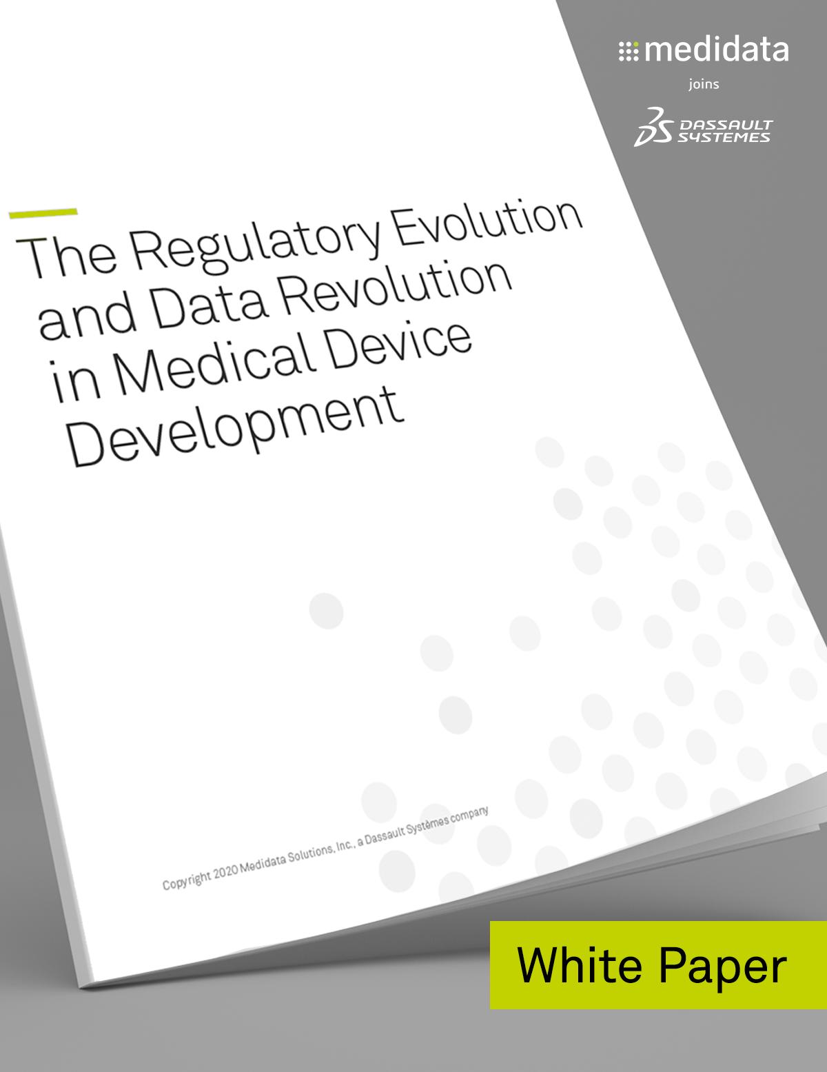 The Regulatory Evolution and Data Revolution in Medical Device Development