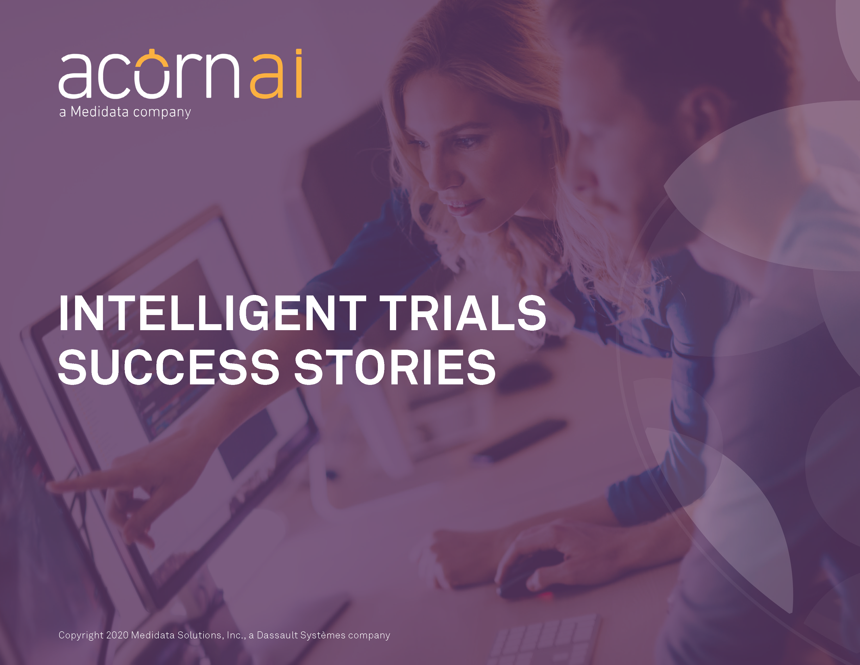 Intelligent Trials Success Stories