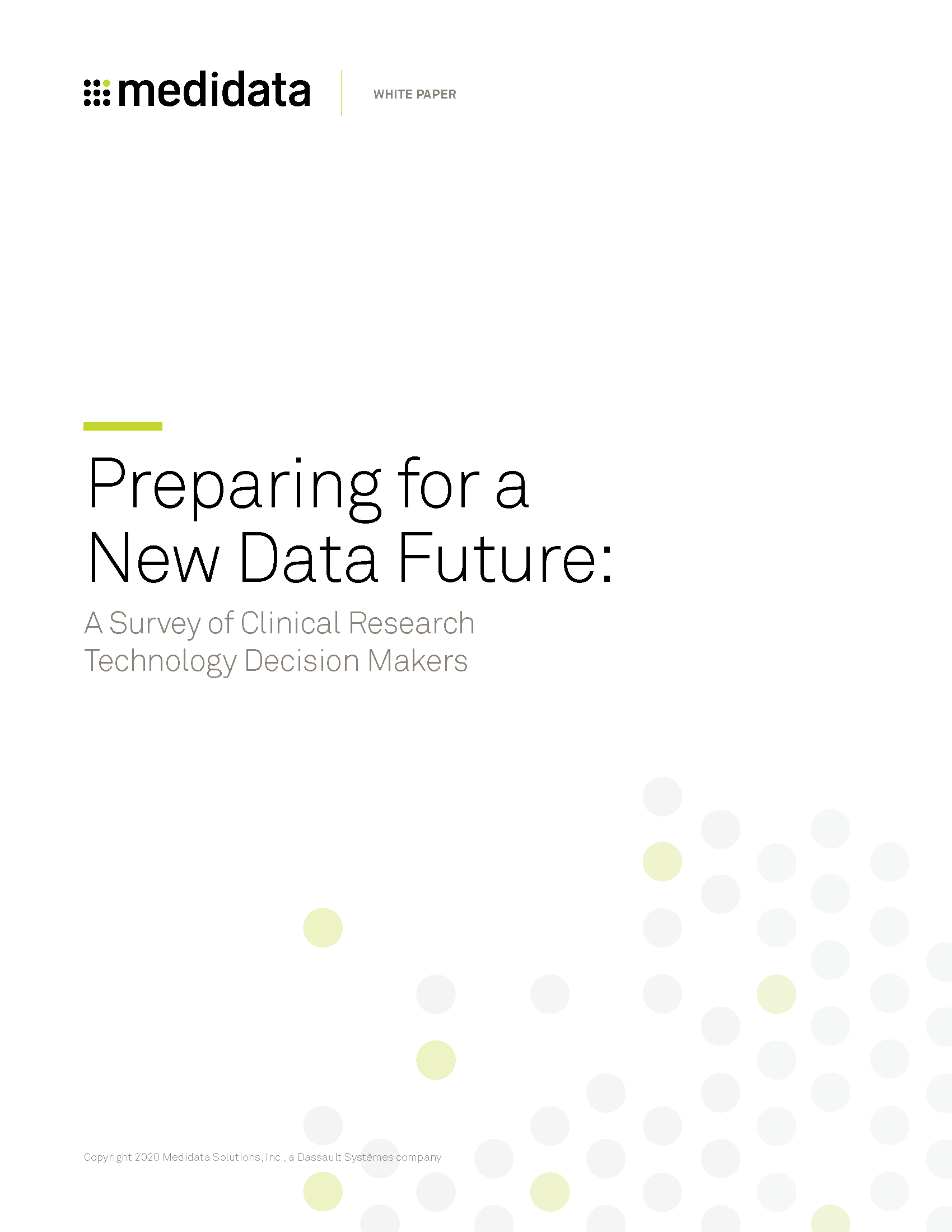 Preparing for a New Data Future: A Survey of Clinical Research Technology Decision Makers
