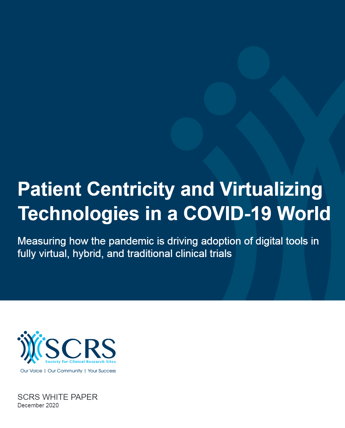 Patient Centricity and Virtualizing Technologies in a COVID-19 World