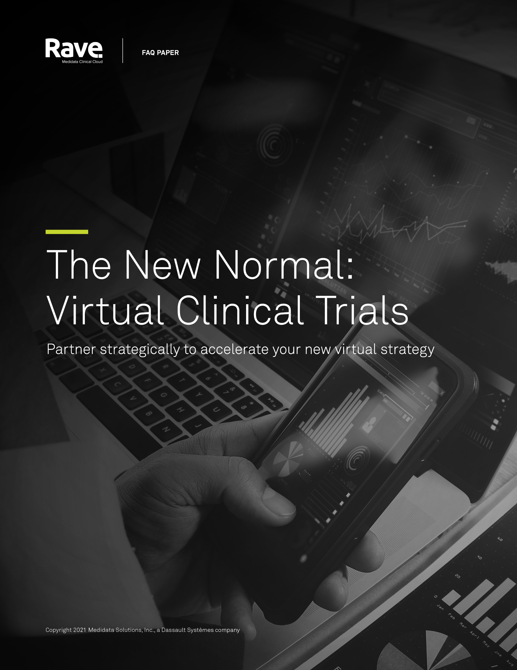 The New Normal: Virtual Clinical Trials