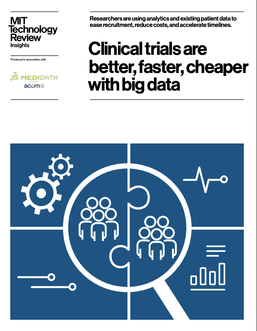 Clinical trials are better, faster, and cheaper with big data